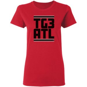 Atlanta football fans need this TG3 ALT Shirt Ladies T Shirt