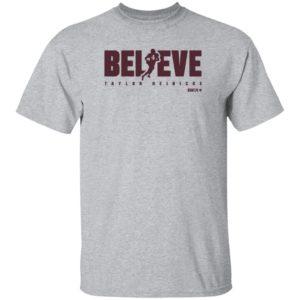 BreakingT Taylor Heinicke Believe Shirt Scott Jennings