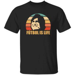 Futbol Is Life Shirt Ted Lasso