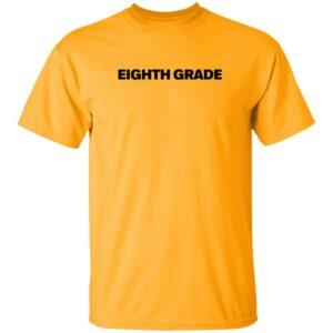 Bo Burnham 8Th Grade Movie Eighth Grade Shirt