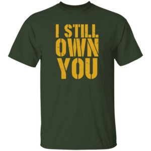 Barstool Sports Store I Still Own You Shirt Eric Hubbs